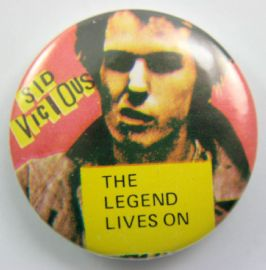 Sex Pistols - 'Sid Vicious - The Legend Lives On' Large Button Badge